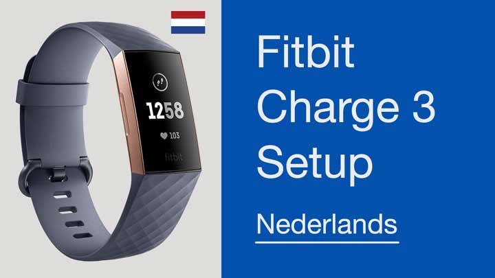 Fitbit Charge 3 Setup Nederlands en gebruiksaanwijzing